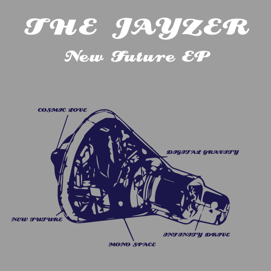 THE JAYZER – NEW FUTURE EP